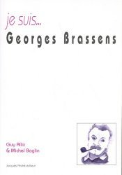 Je suis Georges Brassens
