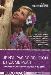 Je n'ai pas de religion et ça me plaît. Comment cocréer une vie qui a du sens