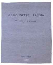 Jean-Pierre Landau ou l'écoute à l'oeuvre