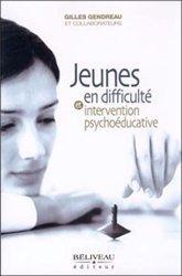 Jeunes en difficulté et intervention psychoéducative