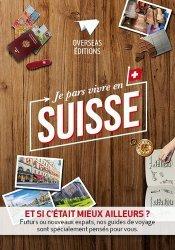 Je pars vivre en Suisse