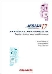JFSMA 2017. Cohésion : fondement ou propriété émergente