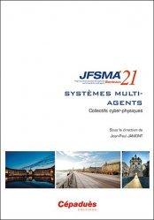 JFSMA 2021 - Systèmes multi-agents