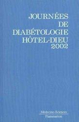 Journées annuelles de diabétologie de l'Hôtel-Dieu 2002