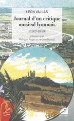 Journal d'un critique musical lyonnais (1907-1940)