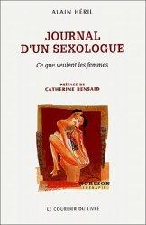 Journal d'un sexologue. Ce que veulent les femmes