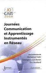 Journées communication et apprentissage instrumentés en réseau JOCAIR '08