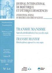 Journal International de Bioéthique Volume 29 N° 3-4, septembre-décembre 2018 : Transhumanisme. Approche pluridisciplinaire d'une nouvelle utopie