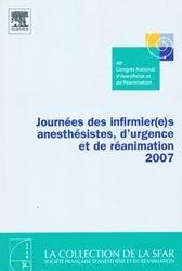 Journées des infirmièr(e)s anesthésistes, d'urgence et réanimation 2007