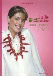 Julie cuisine pour garder la ligne