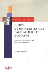 Juges et universitaires face au droit comparé. Histoire des trente-cinq dernières années