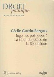 Juger les ministres ? La Cour de Justice de la République