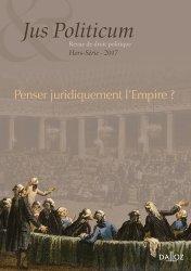 Jus Politicum Hors-série 2017 : Penser juridiquement l'Empire