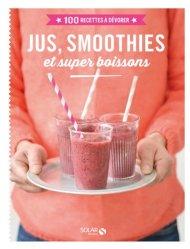 Jus, smoothies et super boissons
