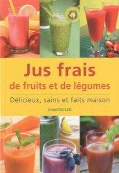 Jus frais de fruits et de légumes