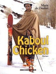 Kaboul chicken. Le journal d'une jeune Française partie skier en Afghanistan