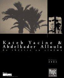 Kateb Yacine et Abdelkader Alloula