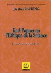 Karl Popper ou l'éthique de la science