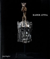 Kader Attia. Edition bilingue français-anglais