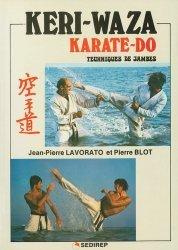 Keri-waza karate-do. Techniques de jambes