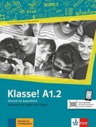 Klasse! A1.2. Livre de l'élève. Avec pistes audios