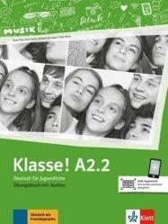 Klasse! A2.2. Cahier d'activités. Avec contenus audios