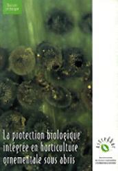 La protection biologique intégrée en horticulture ornementale sous abris