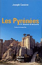 Les Pyrénées 2 Itinéraires de découverte