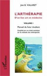 L'arthérapie - D'un lien art et médecine Volume 1