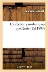 L'infection purulente ou pyohémie
