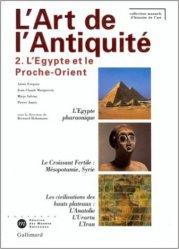 L'art de l'Antiquité. Tome 2, L'Egypte et le Proche-Orient