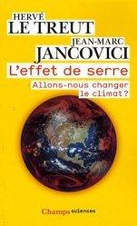 L'effet de serre Allons-nous changer le climat