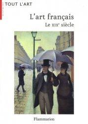 L'art français. Le XIXe siècle (1819-1905)
