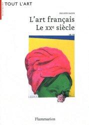 L'art français. Le XXe siècle