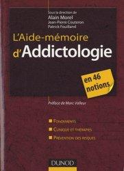 L'Aide-mémoire d'Addictologie en 46 notions