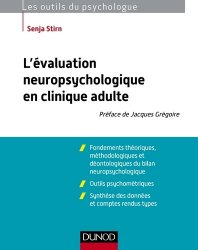 L'évaluation neuropsychologique en clinique adulte