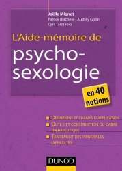 L'aide-mémoire de psycho-sexologie en 40 notions