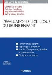 L'évaluation en clinique du jeune enfant. 2e édition