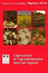 L'agriculture et l'agroalimentaire dans les régions