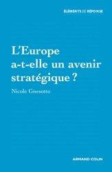 L'Europe a-t-elle un avenir stratégique ?