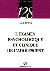 L'examen psychologique et clinique de l'adolescent