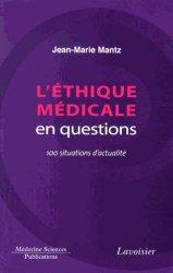 L'éthique médicale en questions