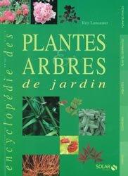L'encyclopédie des plantes et arbres de jardin
