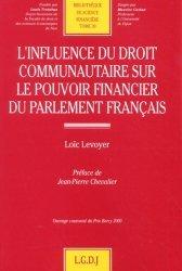L'influence du droit communautaire sur le pouvoir financier du parlement français