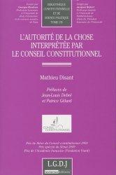 L'autorité de la chose interprétée par le Conseil constitutionnel