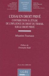 L'essai en droit privé. Contribution à l'étude de l'influence du droit du travail sur le droit privé