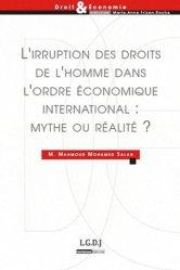 L'irruption des droits de l'homme dans l'ordre économique international : mythe ou réalité