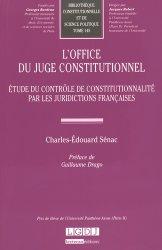 L'office du juge constitutionnel. Etude du contrôle de constitutionnalité par les juridictions françaises
