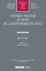L'intérêt protégé en droit de la responsabilité civile