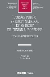 L'ordre public en droit national et en droit de l'Union européenne. Essai de systématisation